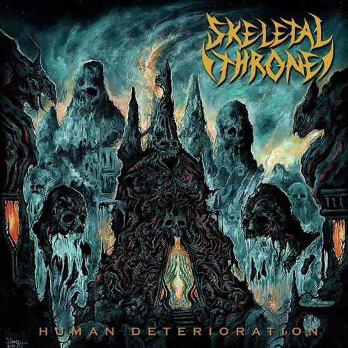 Skeletal Throne - Human Deterioration (2020)