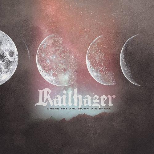 Railhazer - Where Sky and Mountain Speak (2020)