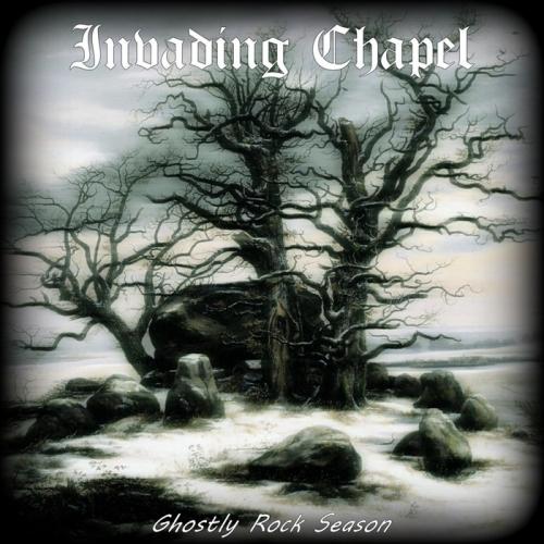 Invading Chapel - Ghostly Rock Season (2020)
