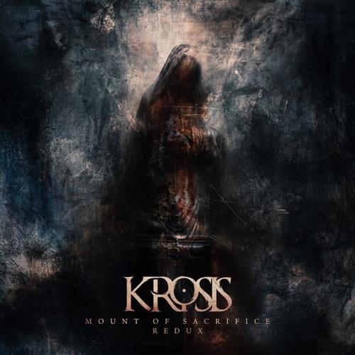Krosis - Mount of Sacrifice Redux (2020)