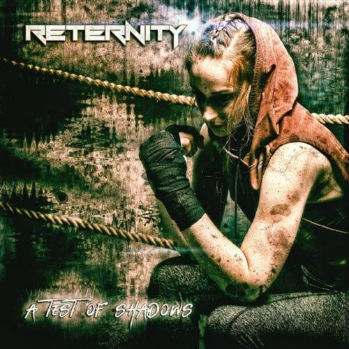Reternity - A Test of Shadows (2020)