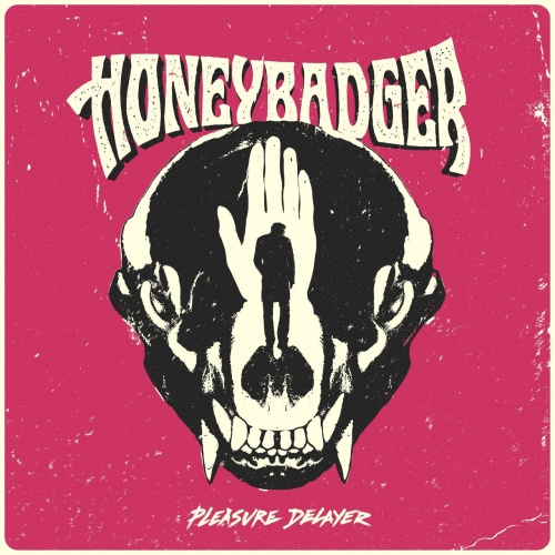 Honeybadger - Pleasure Delayer (2020)