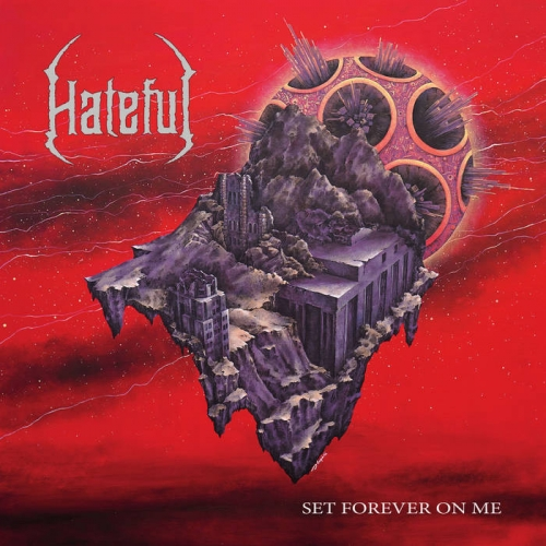 Hateful - Set Forever on Me (2020)