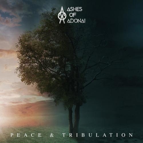 Ashes of Adonai - Peace and Tribulation (2020)
