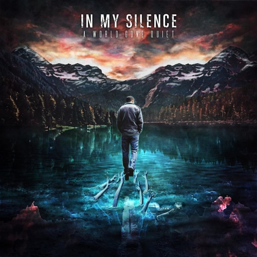 In My Silence - A World Gone Quiet (2020)
