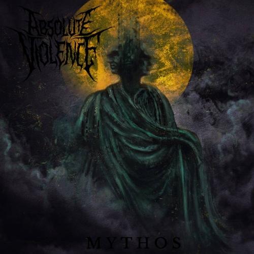 Absolute Violence - Mythos (2020)