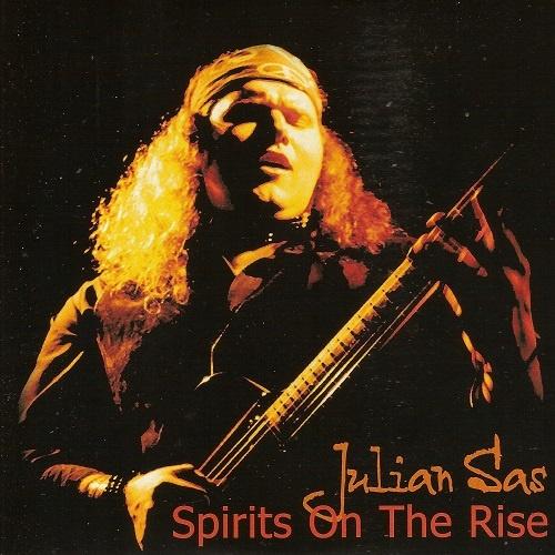 Julian Sas - Spirits On The Rise (2000)
