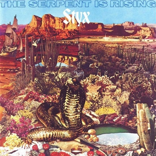Styx - The Serpent Is Rising [Remastered 1991] (1973)