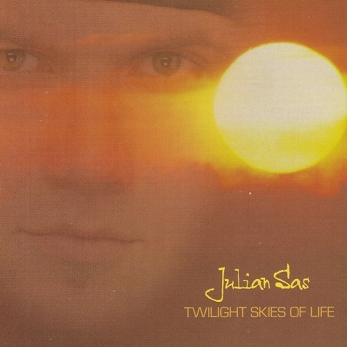 Julian Sas - Twilight Skies Of Life (2005)