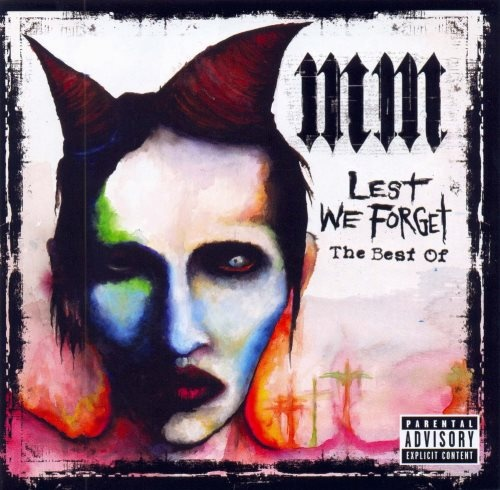 Marilyn Manson - Lеst Wе Fоrgеt: Тhe Веst Оf (2004)