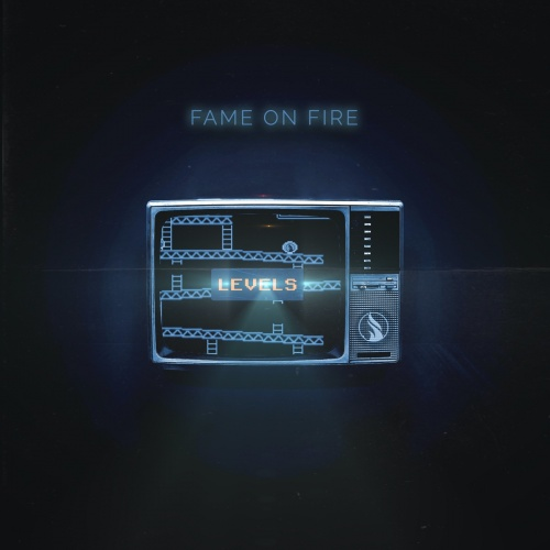 Fame on Fire - Levels (2020)