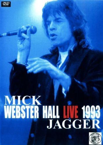 Mick Jagger - Webster Hall Live (1993)