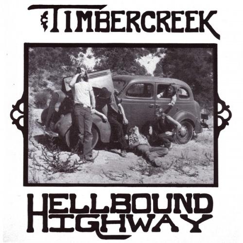 Timbercreek - Hellbound Highway (1975)