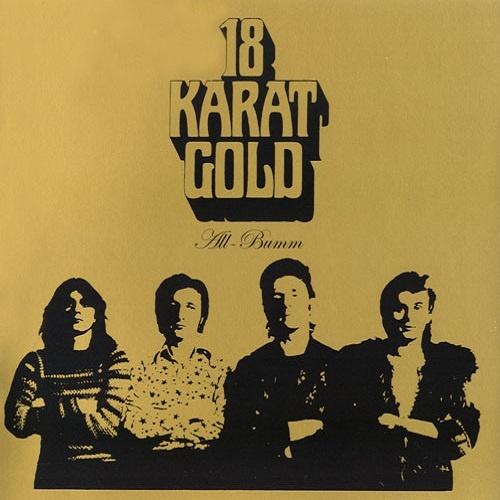 18 Karat Gold - All-Bumm (1973)