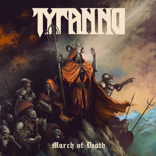 Tyranno - March Of Death (2020)