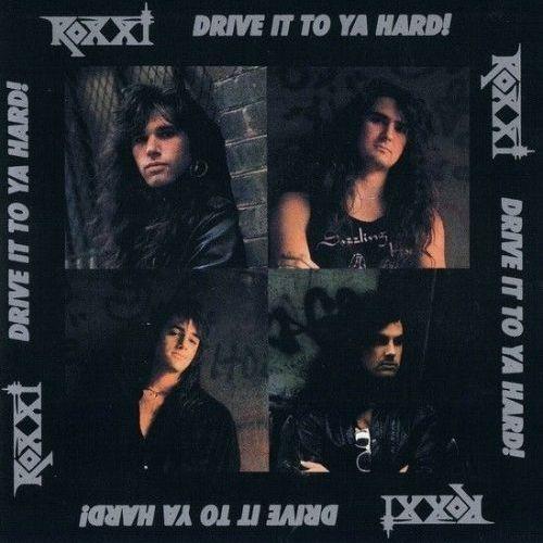 Roxxi - Drive It to Ya Hard! (1990)