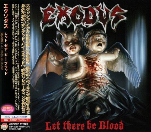 Exodus - Lеt Тhеrе Ве Вlооd [Jараnеsе Еditiоn] (2008)