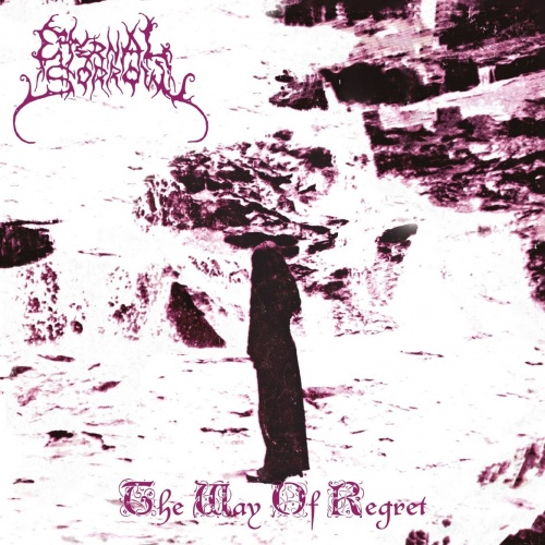 Eternal Sorrow - The Way of Regret (2020)