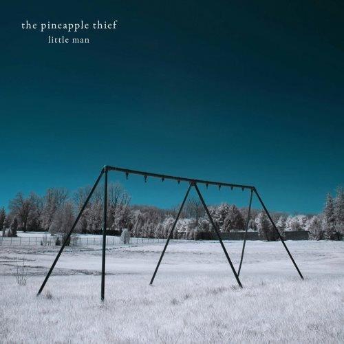 The Pineapple Thief - Littlе Маn (2006) [2010]