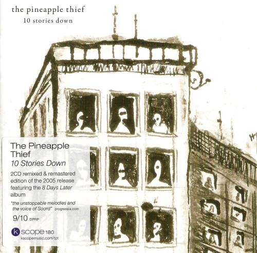 The Pineapple Thief - 10 Stоriеs Dоwn [2СD] (2005) [2011]