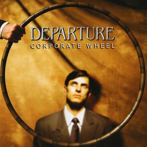 Departure - Corporate Wheel (2003)