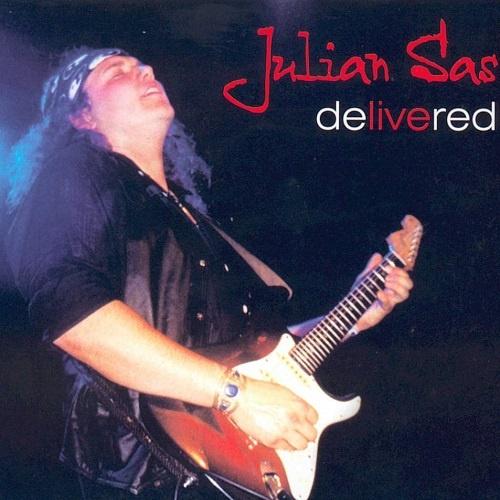 Julian Sas - DeLIVEred (2002)