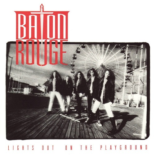 Baton Rouge - Lights Out On The Playground (1991)