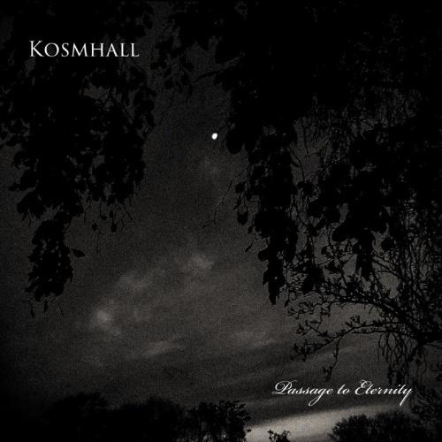 Kosmhall - Passage To Eternity (2020)