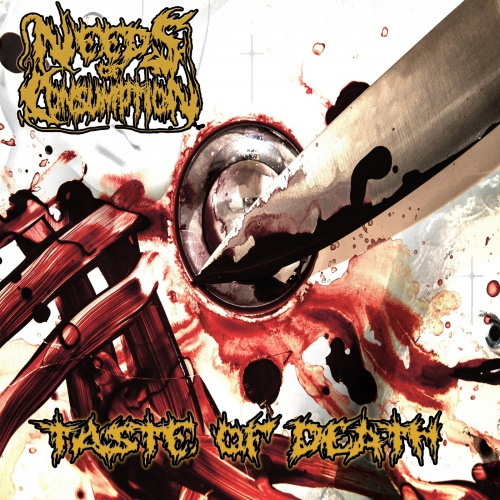 Needs Of Consumption - Taste Of Death (2020)