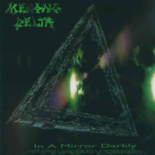 Mekong Delta - In a Mirror Darkly (Reissue 2020)