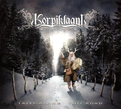 Korpiklaani - Таlеs Аlоng Тhis Rоаd (2006)