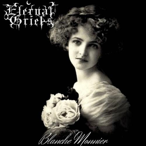 Eternal Griefs - Blanche Monnier (2020)