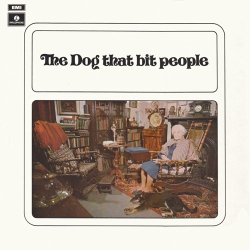 The Dog That Bit People - The Dog That Bit People (1971)