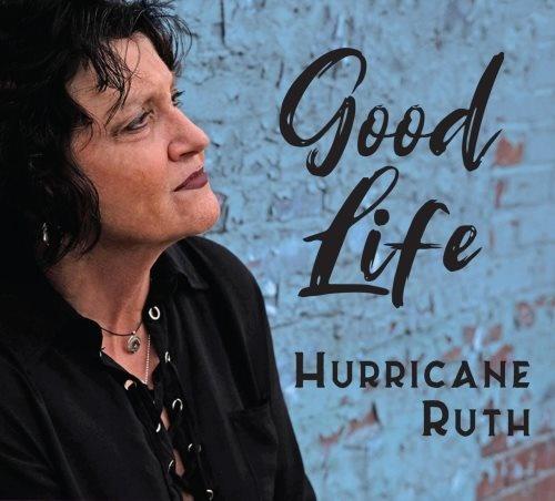 Hurricane Ruth - Gооd Lifе (2020)