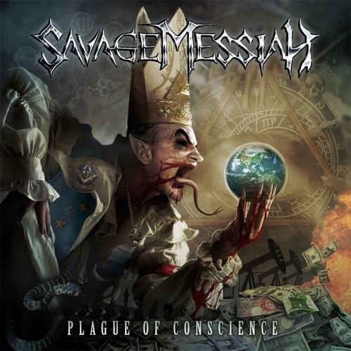 Savage Messiah - Рlаguе Оf Соnsсiеnсе (2012)