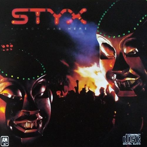 Styx - Kilroy Was Here [Reissue 1994] (1983)