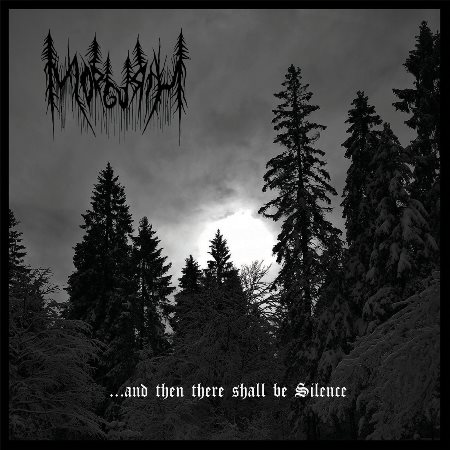 Morgurth - ...and Then There Shall Be Silence (2020)