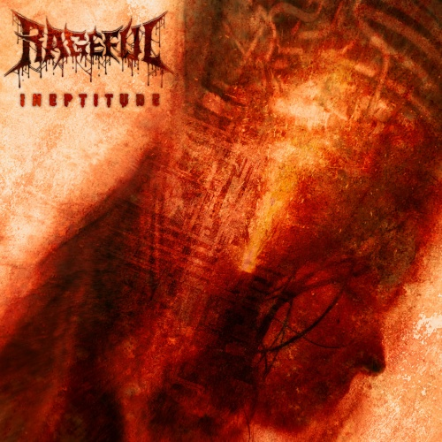 Rageful - Ineptitude (2020)