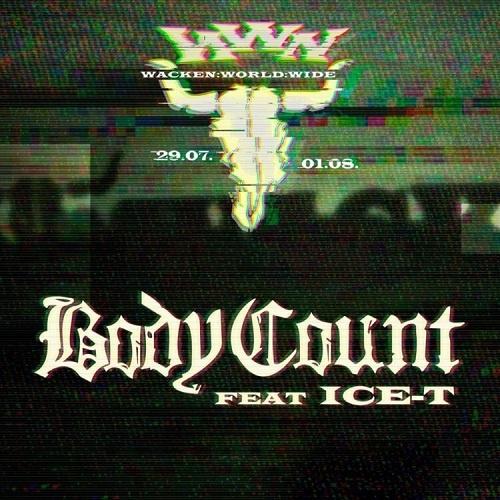 Body Count feat. Ice-T - Wacken World Wide (2020)