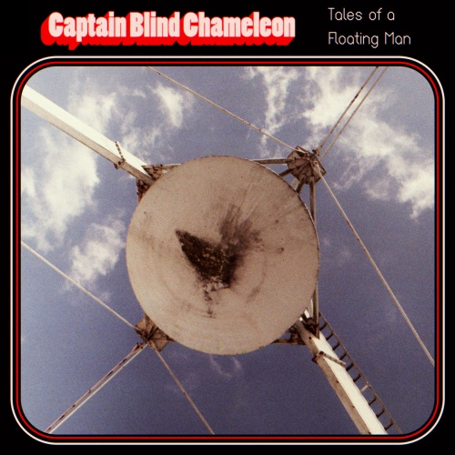 Captain Blind Chameleon - Tales of a Floating Man (2020)