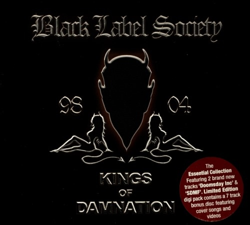 Black Label Society - Кings Оf Dаmnаtiоn [2СD] (2005)