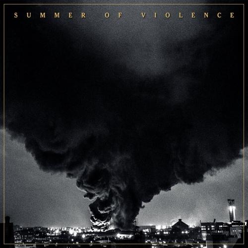Summer Of Violence - Summer Of Violence (2020)