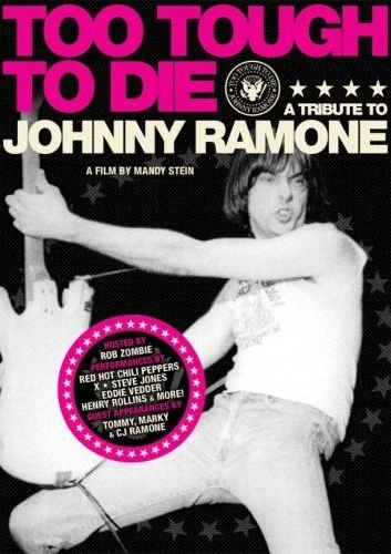 VA - Too Tough to Die. A Tribute to Johnny Ramone (2006)
