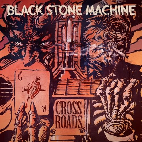 Black Stone Machine - Crossroads (2020)