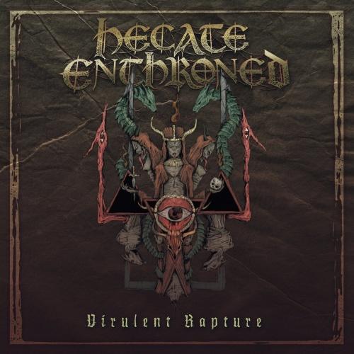 Hecate Enthroned - Virulent Rapture (Reissue 2020)