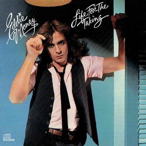 Eddie Money - Life For The Taking [Reissue 1986] (1978)