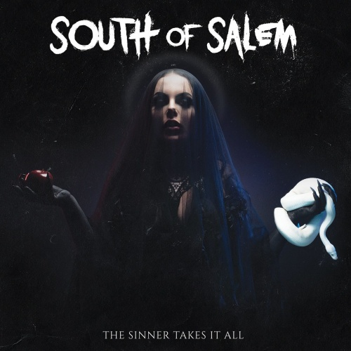 South Of Salem - The Sinner Takes It All (2020)