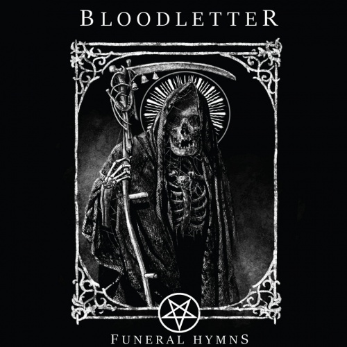 Bloodletter - Funeral Hymns (2020)