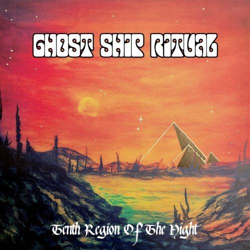 Ghost Ship Ritual – Tenth Region Of The Night (2020)