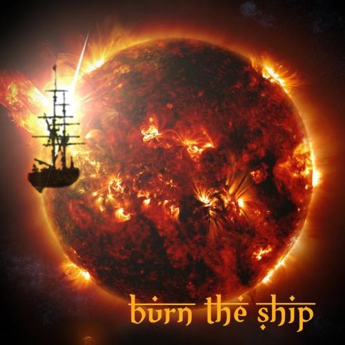 Burn The Ship - Burn The Ship (2020)